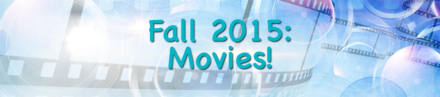 Fall 2015: Movie Screening!